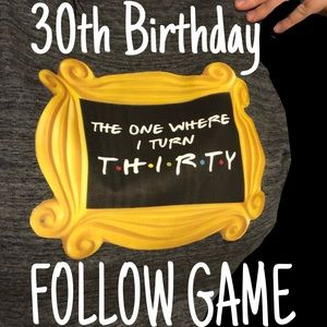 It's my 30th birthday! Follow game! LIKE! Share!